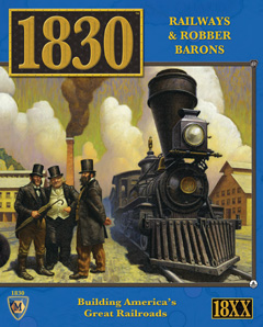 1830: Railways and Robber Barons by Mayfair Games