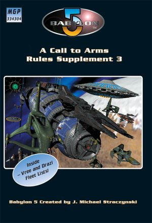 Babylon 5 - A Call To Arms Rules Supplement Book 3 (Softback 48 pages) by Mongoose Publishing
