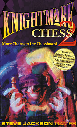 Knightmare Chess Set 2 by Steve Jackson Games