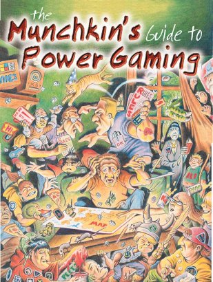 Munchkin's Guide To Power Gaming by Steve Jackson Games