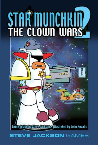 Star Munchkin 2 - The Clown Wars by Steve Jackson Games