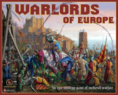 Warlords Of Europe by Conquest Gaming LLC