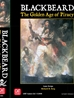 Blackbeard: The Golden Age Of Piracy by GMT Games