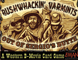 Bushwhackin' Varmints B-Movie Western by Z-Man Games, Inc.
