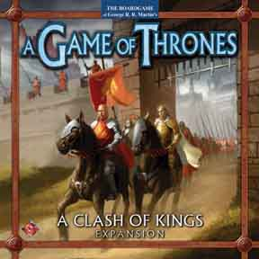 Game of Thrones : A Clash of Kings Expansion by Fantasy Flight