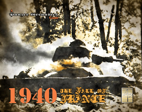 Panzer Grenadier: 1940 The Fall of France by Avalanche Press, Ltd.