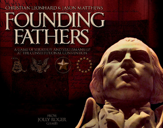 Founding Fathers by ElfinWerks, LLC / Jolly Rogers Games