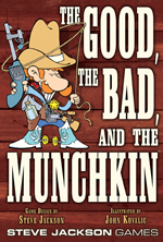 The Good, The Bad And The Munchkin by Steve Jackson Games