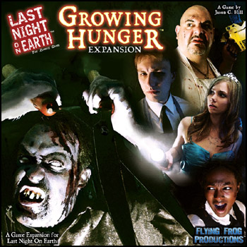 Last Night on Earth - Growing Hunger Expansion by Flying Frog Productions, LLC