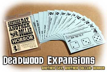 Deadwood Expansion : Horror by Cheapass Games