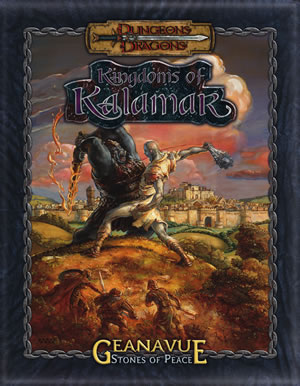 Dungeons & Dragons : Kingdoms Of Kalamar: Geanavue Stones Of Peace by Kenzer and Company