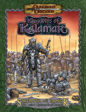Dungeons & Dragons: Kingdoms Of Kalamar: Strength & Honor - The Mighty Hobgoblins Of Tellene by Kenzer and Company