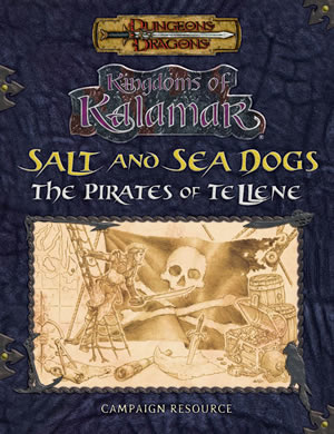 Dungeons & Dragons : Kingdoms Of Kalamar: Salt & Sea Dogs by Kenzer and Company