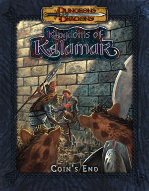 Dungeons & Dragons: Kingdoms Of Kalamar: Coin's End by Kenzer and Company