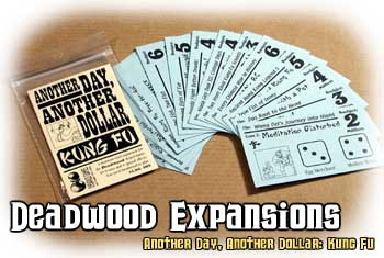 Deadwood Expansion : Kung Fu by Cheapass Games