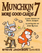 Munchkin 7: More Good Cards Expansion by Steve Jackson Games