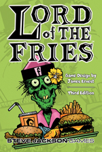 Lord of the Fries 3rd Edition by Steve Jackson Games
