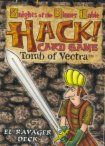 HACK! Card Game Tomb of Vectra : EL RAVAGER DECK (Knights of the Dinner Table) by Eden Studios    Kenzer and Company