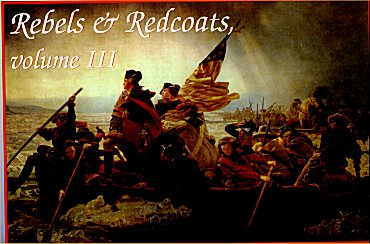 Rebels & Redcoats Volume 3 by Decision Games