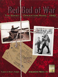 Red God of War: The Soviet Operation Mars, 1942 by Avalanche Press Ltd.