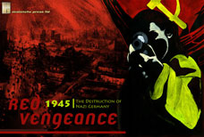 Red Vengeance: The Defeat of Nazi Germany 1944-45 by Avalanche Press Ltd.