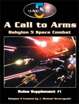 Babylon 5 - A Call To Arms Supplement Book 1 (Softback - 48 pages) by Mongoose Publishing