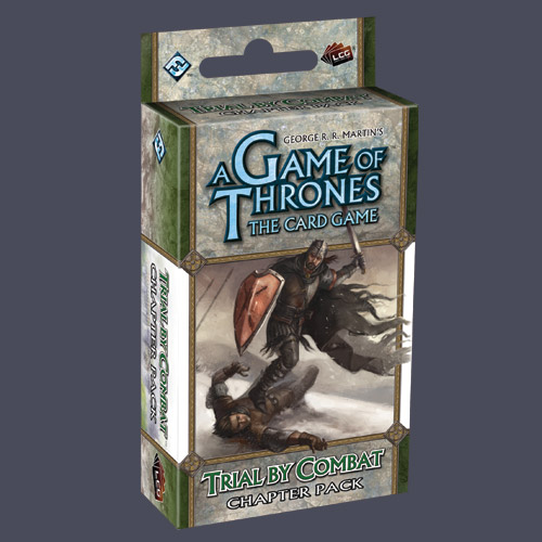 A Game of Thrones LCG: Trial By Combat Chapter Pack by Fantasy Flight Games