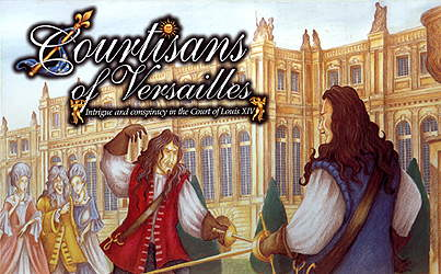 Courtisans of Versailles by Clash of Arms Games