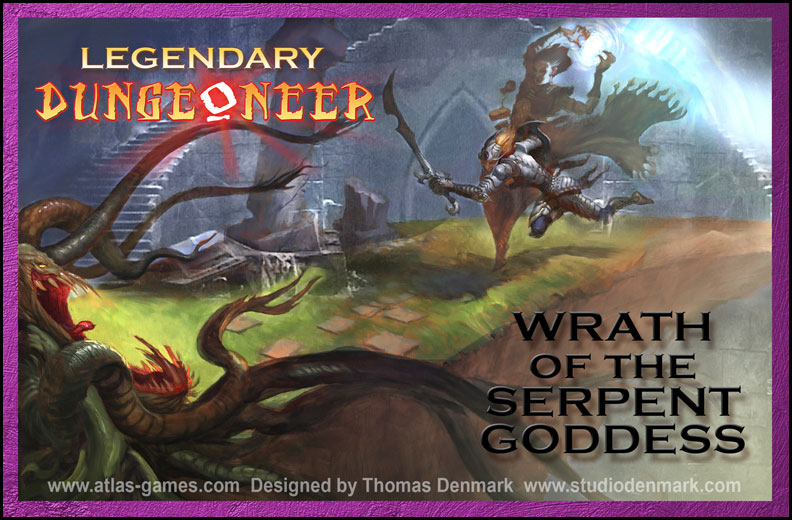Legendary Dungeoneer: Wrath of the Serpent Goddess by Atlas Games