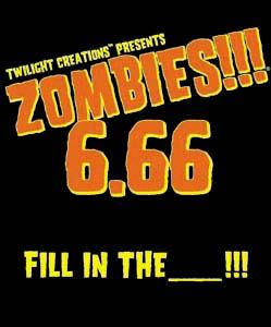 Zombies!!! 6.66 Fill in the _______!!! by Twilight Creations, Inc.