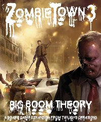 Zombie Town 3 : Big Boom Theory by Twilight Creations, Inc.